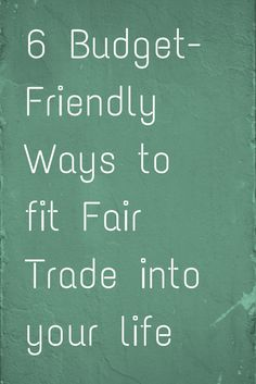 This article from Ten Thousand Villages shows that it's not hard to incorporate Fair Trade into your life