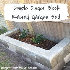 Simple Cinder Blocks Raised Garden Bed | Orange Blossoms and Sunshine