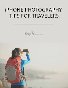 iPhone photography tips for travelers