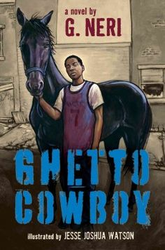 Ghetto cowboy : a novel by Greg Neri.  Click the cover image to check out or request the teen kindle.