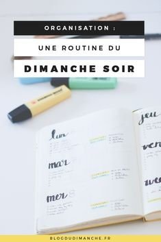 Organisation : Ma routine du dimanche soir Start the week more serene by adopting an organiza