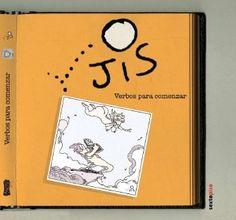 """En los cartones que comprenden """"Verbos para comenzar"""", JIS desarrolla el tema de la creación literaria y se da tiempo de mostrar un poquito del universo del monero al momento de pescar ideas. $299.00"""