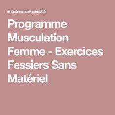Programme Musculation Femme - Exercices Fessiers Sans Matériel