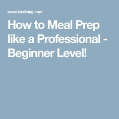 How to Meal Prep like a Professional - Beginner Level!