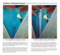 INSIDE A MISSONI DRESS - Ingenious zipper cover: grosgrain ribbon + clear snap. From the blog: http://blog.gorgeousfabrics.com/2014/02/05/inside-a-missoni-dress/