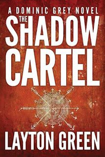 TicToc: The Shadow Cartel, A Dominic Grey Novel by Layton ...