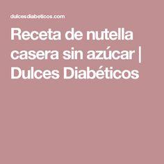 Receta de nutella casera sin azúcar | Dulces Diabéticos