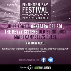 Findhorn Bay Arts Festival gets underway next week with a great line-up. Full line-up and tickets available from http://findhornbayfestival.com/