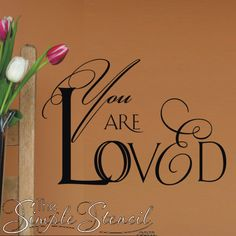 Romantic Script Vinyl Wall Art Decal reads You Are Loved and let's your loved one know they are loved year round, not just on the Romantic holidays. Just $10 through Feb. 8th!