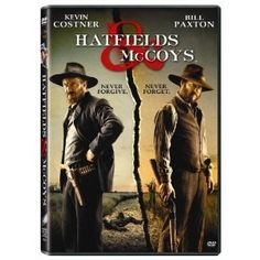 Hatfields and McCoys <3 my favorite!