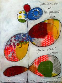 journal ENTRY-you don't have to   Ode to the Journey - do background then block out with white