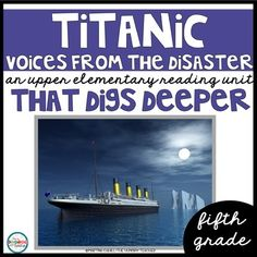 Fifth Grade Reading Unit - Titanic Voices from the Disaster Types Of Reading, Common Core Reading, Reading Lessons, Reading Levels, Reading Response Notebook, Titanic Deaths, Non Fiction Novels, Literature Circles, Book Study