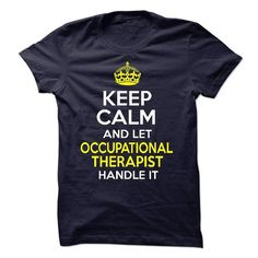 Keel calm : Occupational Therapist T-Shirts, Hoodies (21.99$ ==► Shopping Now to order this Shirt!)