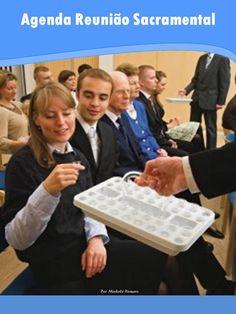 As Tontas Vão Ao Céu: Agenda  - Reunião Sacramental