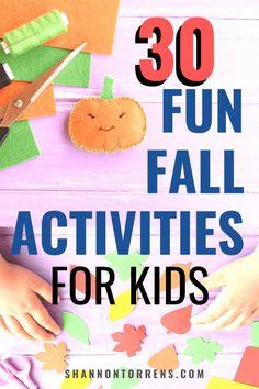 30 Fun Fall Activities For Kids |