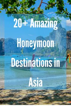 Trying to decide where to spend your honeymoon?  If you are thinking about going to Asia, here are 20+ amazing honeymoon destinations in Asia recommended by travel bloggers who know them best! #honeymoon #travel