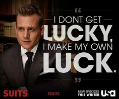 I make my own luck - Harvey Specter Serie Suits, Suits Series, Suits Tv Shows, Suits Usa, Best Motivational Videos, Inspirational Quotes, Harvey Spectre Zitate, Harvey Specter Quotes, Suits Harvey