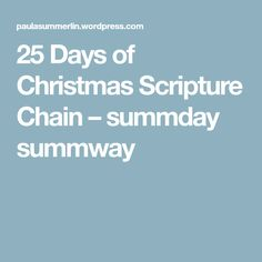 25 Days of Christmas Scripture Chain – summday summway