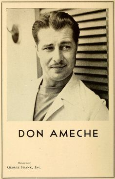Don Ameche Hooray For Hollywood, Golden Age Of Hollywood, Vintage Hollywood, Classic Hollywood, Classic Movie Stars, Classic Movies, Glamour Movie, Don Ameche, Famous Men