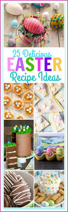 This is a fantastic 25 Delicious Easter Dessert Round Up to make your Easter extra special!