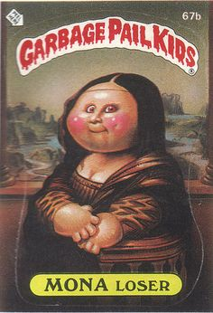 50 Random Things I Remember as a Child of the friggin loved Garbage Pail kids! My Childhood Memories, Childhood Toys, School Memories, Nice Memories, Mona Lisa, Garbage Pail Kids Cards, Cabbage Patch Kids, Kids Stickers, 80s Kids