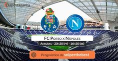 Análise do  sniperthebest , #tipster mais premiado da comunidade #ApostaGanha para o #amigável entre #FCPorto e #Napoles!  #futebol #desporto #apostas #apostasonline #apostasdesportivas #porto #FCP #napoli #friendly #sportsbetting #sports #gambling #betting #bets #soccer #football