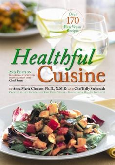 Rainbow live foods cuisine by dr gabriel cousens nutrition healthful cuisine accessing the lifeforce within you through raw and living foods by anna maria forumfinder Gallery
