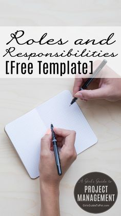Document what everyone on the team does with this handy template for writing down the responsibilities of each person.