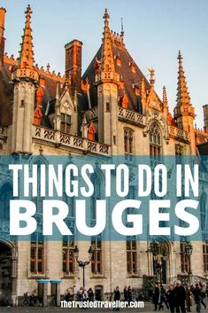 The City Hall in the Markt Square of Bruges in Belgium - Things to Do in Bruges - The Trusted Traveller Europe Travel Tips, Travel Advice, Travel Guides, Travel Destinations, European Destination, European Travel, Visit Belgium, Belgium Europe, Travel Belgium