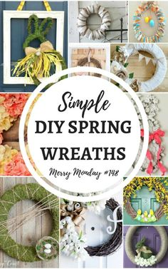 12 Simple DIY Spring Wreaths that you CAN make.