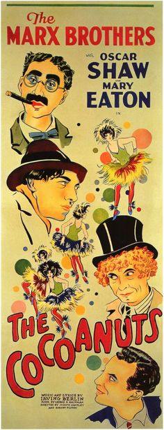 The Cocoanuts (1929) is the Marx Brothers' first feature-length film. Produced for Paramount Pictures by Walter Wanger, who is not credited, the musical comedy stars the four Marx Brothers, Oscar Shaw, Mary Eaton, and Margaret Dumont.                                                                                                                                                      More