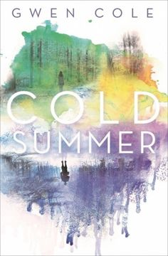 Cold Summer – Gwen Cole https://www.goodreads.com/book/show/25092254-cold-summer