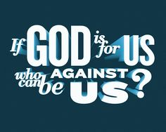 Romans 8 31 - If God is on our side, if God is the one who defends us and justifies us, then no one can ever bring anything against us that would cause God to cast us off. Thru The Bible, Youre Everything To Me, Christian Facebook Cover, Romans 8, God First, Spiritual Inspiration, Christian Inspiration, Word Of God, Gods Love