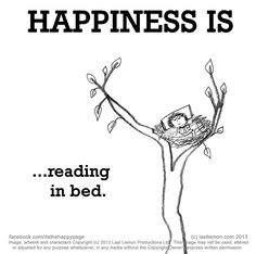 Happiness is... reading in bed.