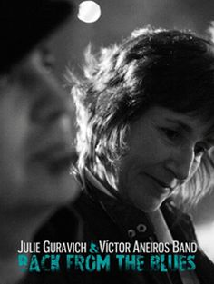 Julie Guravich & Víctor Aneiros Band - Back from the blues @ Teatro Principal - Ourense musica concierto concerto