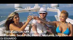 Reggaeton Mix 2016 Vol 13 Farruko, Sean Paul, Plan B, Maluma, Jory, Zion...