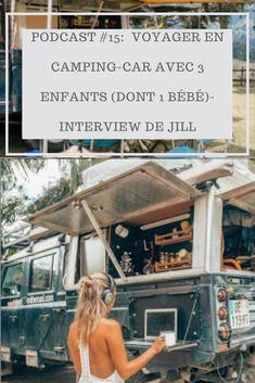 Découvrez les aventures de Jill de Raised on the road dans leur voyage en camping-car en famille Vans Vintage, Voyage En Camping-car, Interview, Van Camping, Parents, Blog, Family Camping, 3 Kids, Dads