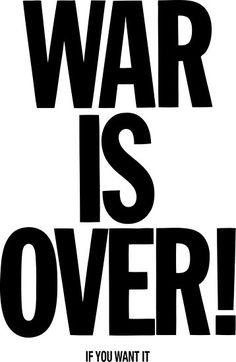 """War is Over, if you want it - John Lennon"" Posters by fearandclothing 