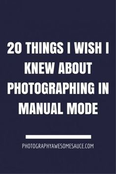 manual mode, how to shoot in manual mode, camera settings, ISO, aperture, fstop, shutter speed