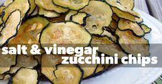 Recipe of the Day: Salt & Vinegar Zucchini Chips - Eat. Fit. Fuel.