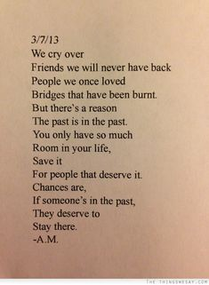 There is a reason the past is in the past