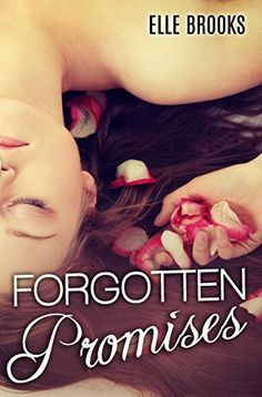(Releases November 30, 2014) Forgotten Promises (The Promises Series Book 2) by Elle Brooks, http://www.amazon.com/dp/B00P5AB5A4/ref=cm_sw_r_pi_dp_SV8xub123DBF9