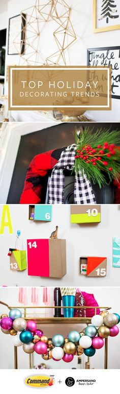 We're taking holiday décor to the next level this year with 4 new holiday decorating trends from Command™ Brand and Ampersand Design Studio. Each holiday look is inspired by this year's must-try trends for both indoor and outdoor holiday decorating. And, thanks to Command™ Products, you can decorate for Christmas this year worry and damage-free. Learn more about all 4 looks and how to create your own perfect holiday look by visiting http://www.command.com/howtoholiday