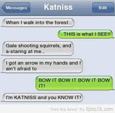 I've never read or seen 'The Hunger Games', but I thought this was pretty funny!