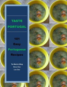 Taste Portugal - 101 Portuguese Recipes from Tia Maria's Blog - Coming this Fall!