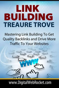 Link Building Treasure Trove:  Link Building Treasure Trove is a breakthrough, paint by numbers guide which will get you up to speed with every facet of 'Google-friendly' dynamic back linking. Start adding the power of good links to your website or blog for electrifying results..