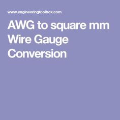 AWG to square mm Wire Gauge Conversion