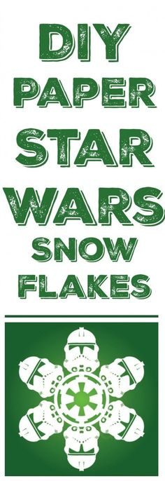 Christmas Crafts :  DIY Star Wars Snowflakes