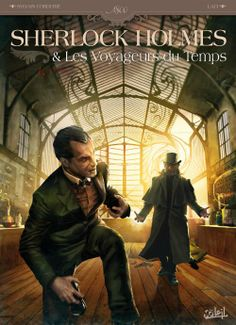 Sherlock Holmes et les voyageurs du temps - http://www.ligneclaire.info/sherlock-holmes-les-voyageurs-du-temps-14588.html