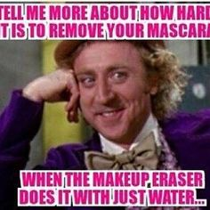 Remove 100% of your makeup with just water!  Easy - Simple - Clean